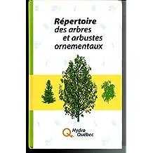 Repertoire Des Arbres Et Arbustes Ornementaux