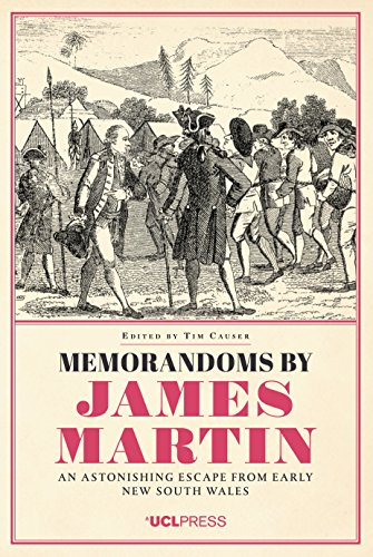 Memorandoms by James Martin: An Astonishing Escape from Early New South Wales ()