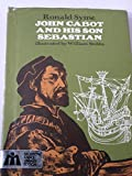 img - for John Cabot and His Son Sebastian book / textbook / text book