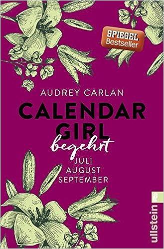 https://www.amazon.de/Calendar-Girl-Begehrt-September-Quartal/dp/3548288863/ref=sr_1_2?ie=UTF8&qid=1493630823&sr=8-2&keywords=calendar+girl