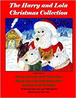 Book The Harry and Lola Christmas Collection: A Three Book Set of Christmas Stories (Harry and Lola adventures) (Volume 1) by Jean Nave (2012-07-05)
