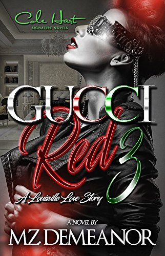 Series Gucci Digital (Gucci Red 3: A Louisville Love Story)