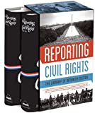 Reporting Civil Rights: the Library of America Edition, , 1598532197