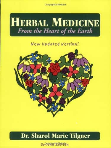 Herbal Medicine from the Heart of the Earth