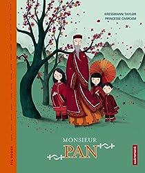 Monsieur Pan par Kressman Taylor