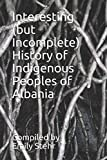 Interesting (but Incomplete) History of Indigenous Peoples of Albania
