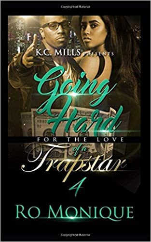Amazon com: Going Hard For A Trap Star 4 (9781723946653): Ro