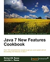 Java 7 New Features Cookbook Front Cover