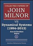 Dynamical Systems, 1984-2012, John W. Milnor, 1470409372