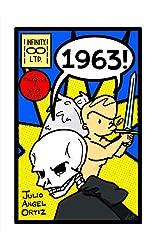 1963! (Infinity, Ltd Book 2)
