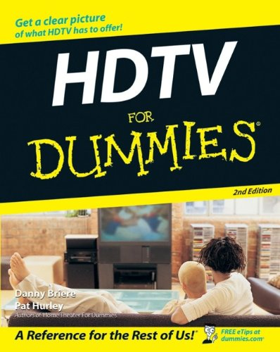 HDTV For Dummies (Hdtv Equipment)
