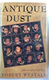 Antique Dust, Robert Westall, 0670812013