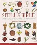 The Spells Bible