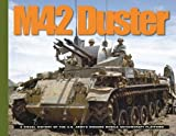 M42 Duster: A Visual History of the U.S. Army's Modern Mobile Anti-Aircraft Platform (Visual History Series)