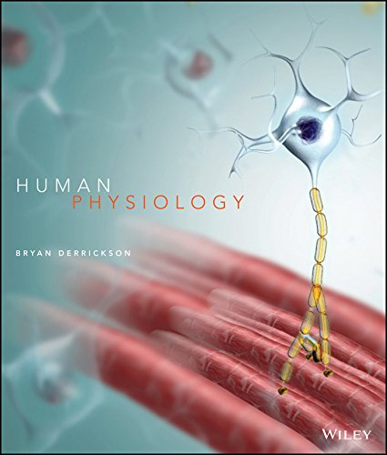 Human Physiology, 1st Edition Binder Ready Version + WileyPLUS Learning Space Registration Card