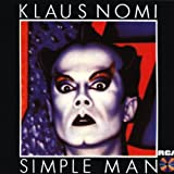 Simple Man By Klaus Nomi (1996-05-22)