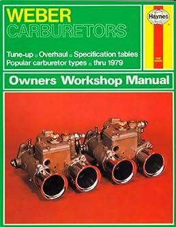 weber carburetors owners workshop manual amazon co uk john harold rh amazon co uk Haynes Workshop Manuals UK Workshop Manuals for Cars