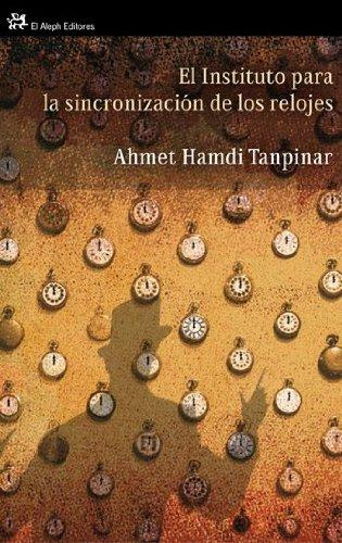 El instituto para la sincronización de los relojes (Spanish) Paperback – October 14, 2010