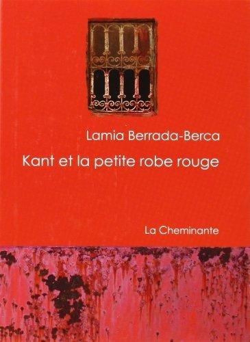 Kant et la petite robe rouge de Lamia Berrada-Berca