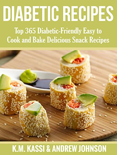Diabetic Recipes Top 365 Diabetic Friendly Easy To Cook And