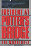 Incident at Potter's Bridge, Joseph Monninger, 1556113072