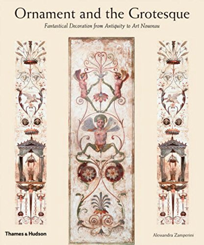Ornament and the Grotesque: Fantastical Decoration from Antiquity to Art Nouveau ebook