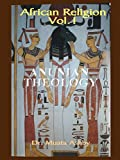 African Religion Vol. 1, Anunian Theology and the