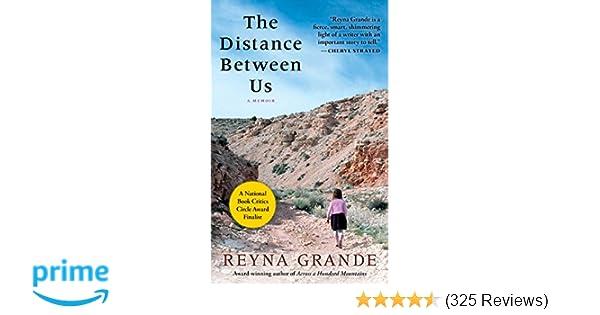The Distance Between Us A Memoir Reyna Grande 9781451661781
