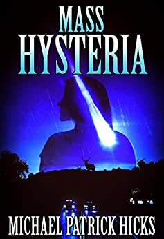 Mass Hysteria by [Hicks, Michael Patrick]
