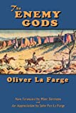 The Enemy Gods, Oliver La Farge, 0865346712