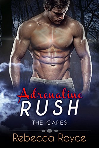 Adrenaline Rush (The Capes Book 2)