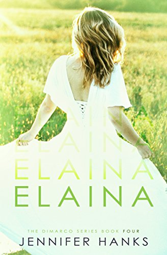 Elaina (The Dimarco Series Book 4) by [Hanks, Jennifer]