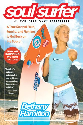 Pdf Biographies Soul Surfer: A True Story of Faith, Family, and Fighting to Get Back on the Board