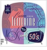 [ CUSTOM LETTERING OF THE 40'S AND 50'S (ENGLISH, FRENCH, GERMAN) - GREENLIGHT ] BY Hughes, Rian ( AUTHOR )Feb-28-2011 ( Paperback )