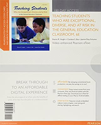Teaching Students Who are Exceptional, Diverse, and At Risk in the General Education Classroom, Video-Enhanced Pearson eText -- Access Card (6th Edition)