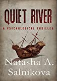 Quiet River (a psychological thriller)