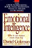 Emotional Intelligence: Why It Can Matter More than IQ, Daniel Goleman, 055309503X