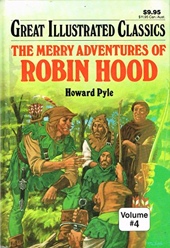 Merry Adventures of Robin Hood Great Illustrated Classics ()