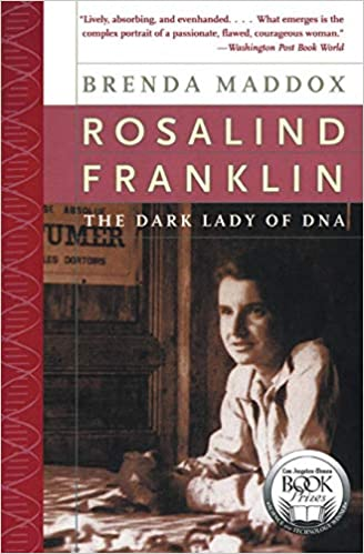Rosalind Franklin and the great DNA race.