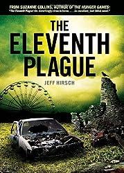 The Eleventh Plague by Jeff Hirsch (2011-09-01)