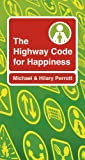 img - for The Highway Code for Happiness book / textbook / text book