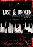 Lost & Broken (LIttlemoon Investigations Book 2)