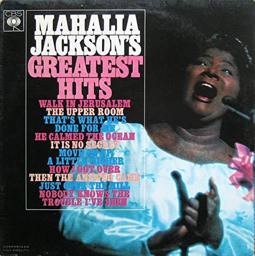 Mahalia Jackson's Greatest Hits (The Best Of Mahalia Jackson)