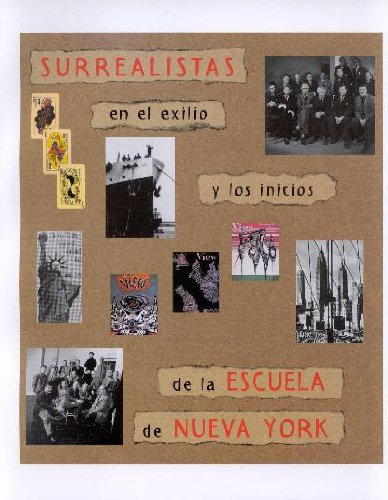 Surrealism in Exile: The Beginning of the New York School