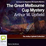 The Great Melbourne Cup Mystery by Arthur Upfield front cover
