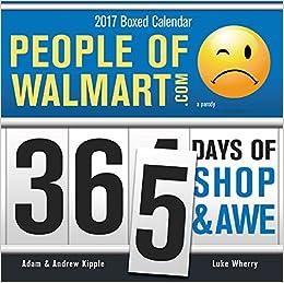 2017 People Of Walmart Boxed Calendar 365 Days Of Shop border=