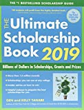 img - for The Ultimate Scholarship Book 2019: Billions of Dollars in Scholarships, Grants and Prizes book / textbook / text book