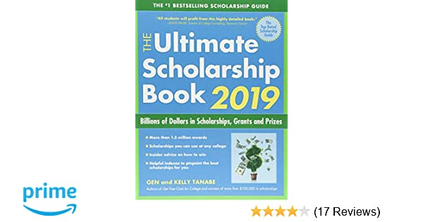 The Ultimate Scholarship Book 2019: Billions of Dollars in ...
