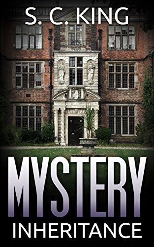 Mystery: Inheritance Mystery (A Suspense Thriller Mystery novella): (Mystery, Suspense, Thriller, Suspense Thriller Mystery)