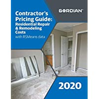 Contractor's Pricing Guide: Residential Repair & Remodeling Costs With Rsmeans Data 2020